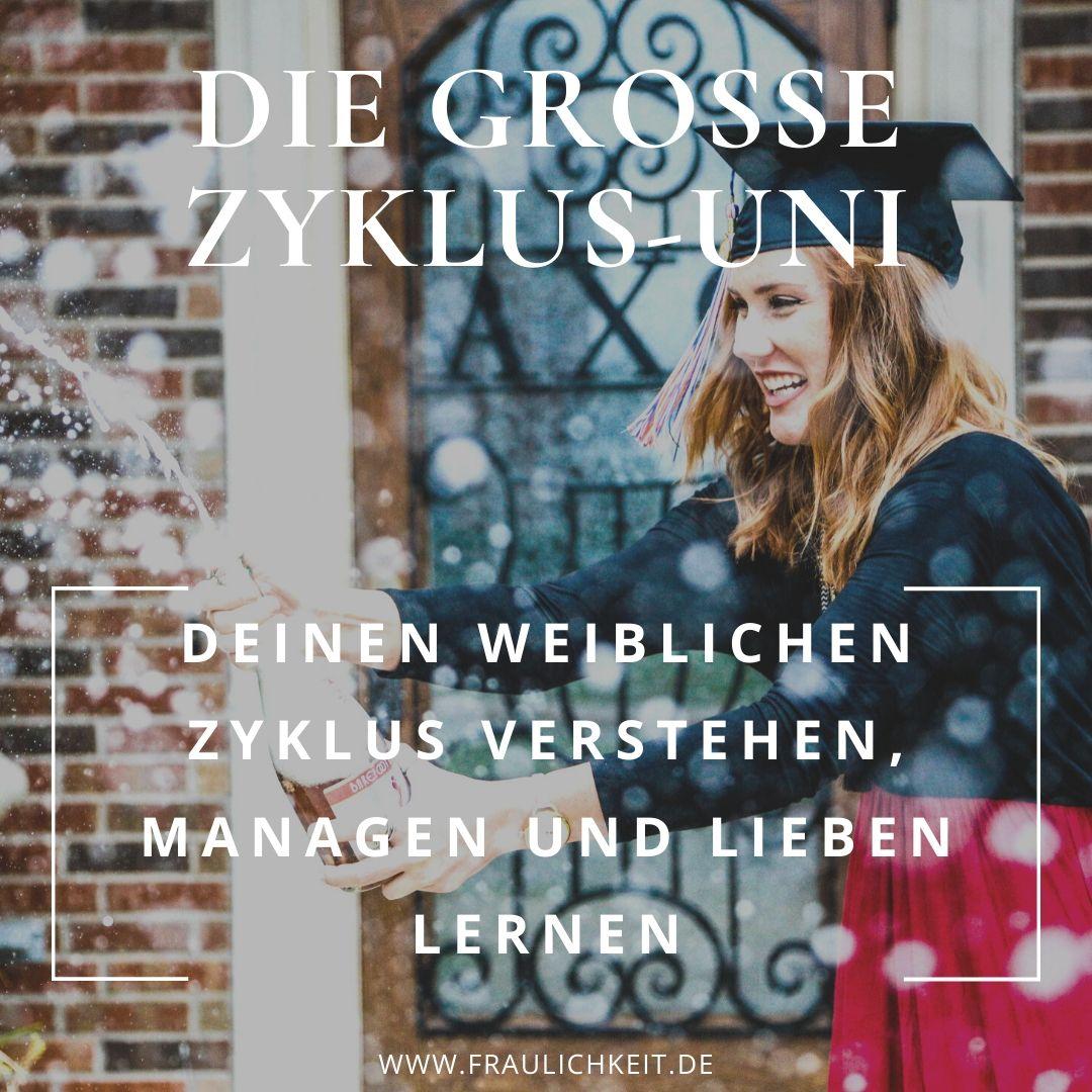 Fraulichkeit Anne Menstruationsbeschwerden Regelschmerzen Coaching Programm Zyklusgesundheit Selbstliebe Große Zyklus-Uni Anne Lippold