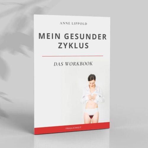 Übnungen PMS Regelschmerzen Zyklusgesundheit Mein gesunder Zyklus Anne Lippold Fraulichkeit